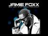 Jamie Foxx - Best Night Of My Life (feat. Wiz Khalifa)
