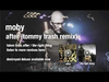 Moby - After (Tommy Trash remix)audio