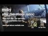 Moby - After (Tim Mason Radio Edit)audio