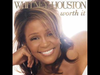 Whitney Houston - Worth It