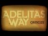 Adelitas Way - Criticize