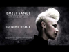 Emeli Sandé - My Kind of Love (Gemini Remix)