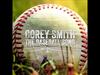 Corey Smith - The Baseball Song