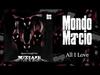 Mondo Marcio - All I Love - Quattro Conigli Neri OFFICIAL PROMO