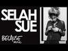 Selah Sue - I Truly Loved Ya