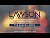 LAWSON - WHEN SHE WAS MINE (ALIAS CLUB MIX)