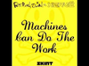 Fatboy Slim - Machines Can Do The Work (Afghan Headspin Remix)