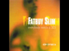 Fatboy Slim - Where You're At