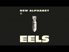 EELS - New Alphabet - from WONDERFUL GLORIOUS - out 2.5.13