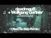 deadmau5 + Wolfgang Gartner - Channel 42 (Nom De Strip Remix)