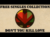 Ziggy Marley - Don't You Kill Love | Free Singles Collection