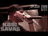 Kool Savas - Splash! 2008 #9/21: 40 Bars (OfficialLive-Video 2008)