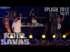 Kool Savas - Splash! - 2012 #10/27: Laas Unltd - Respect (OfficialLive-Video 2012)