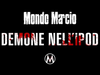 Mondo Marcio - Demone nell'iPod - OFFICIAL PROMO