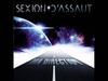 Sexion D'Assaut - Ma Direction (L'Apogée)