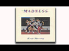Madness - Brand New Beat (Keep Moving Track 7)