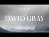David Gray - Nos Da Cariad
