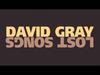 David Gray - A Clean Pair Of Eyes