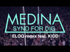 Medina - Synd for dig ELOQ remix (feat. KIDD - :labelmade: 2011)