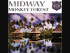 Midway - Monkey Forest