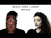 Royals - Mikill Pane x Lorde