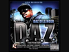 Daz Dillinger - D.A.Z. (NEW SINGLE)