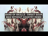 Band of Skulls - Sweet Sour (Man Without Country Remix)