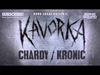 Chardy & Kronic - Kavorka