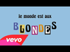 Alizée - Blonde (Audio + paroles)