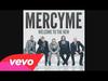 MercyMe - Gotta Let It Go