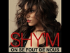 SHY'M - On Se Fout de Nous (Lyrics Video)