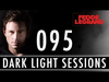 Fedde Le Grand - Dark Light Sessions 095