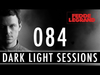 Fedde Le Grand - Dark Light Sessions 084