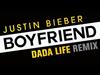 Justin Bieber - Boyfriend (Dada Life Remix)