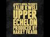 Talib Kweli - Upper Echelon Produced by Harry Fraud