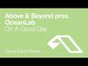 Above & Beyond pres. OceanLab - On A Good Day (Daniel Kandi Remix)