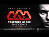 Arty - Together We Are 073 (CLMD Guest Mix)