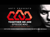 Arty - Together We Are 042 (Tom Swoon Guest Mix)