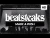 Beatsteaks - Make A Wish