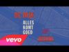 De Dijk - Alles Komt Goed (feat. Thomas Acda)