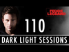 Fedde Le Grand - Dark Light Sessions 110