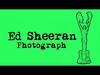 Ed Sheeran - Photograph (Official)
