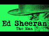 Ed Sheeran - The Man (Official)