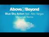 Above & Beyond - Blue Sky Action (Meramek Remix) (feat. Alex Vargas)
