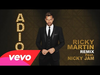 Ricky Martin - Adiós (Nicky Jam Mambo Remix) (feat. Nicky Jam)