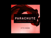 Otto Knows - Parachute (ChamelPhat Remix)