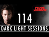 Fedde Le Grand - Dark Light Sessions 114