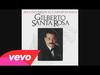 Gilberto Santa Rosa - Amor Mio No Te Vayas