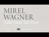 Mirel Wagner - Taller Than Tall Trees (When the Cellar Children... album stream, track 9/10)