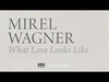 Mirel Wagner - What Love Looks Like (When the Cellar Children... album stream, track 8/10)
